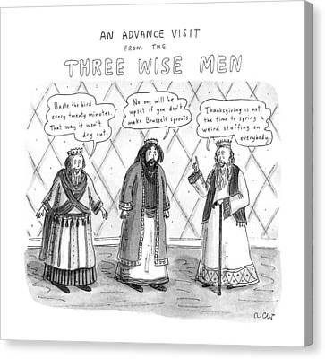 An Advance Visit From The Three Wise Men Canvas Print by Roz Chast