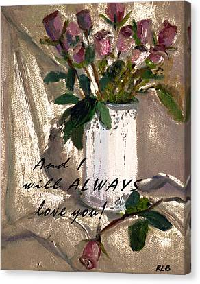 And I Canvas Print by Rita Brown