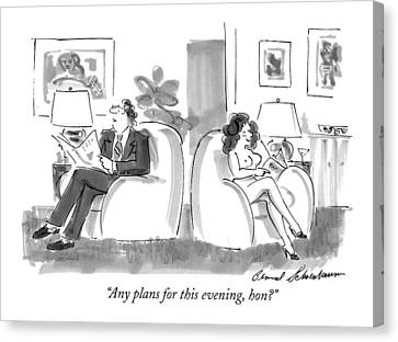 Any Plans For This Evening Canvas Print by Bernard Schoenbaum