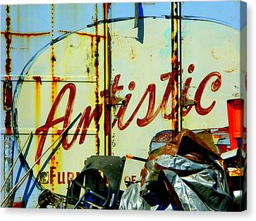 Canvas Print featuring the photograph Artistic Junk by Kathy Barney