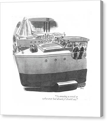 Gathering Canvas Print - As Amusing A Crowd As We've Ever Had Aboard by Robert J. Day