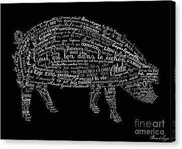 Word Canvas Print - As The French Say... Cochon by Marion De Lauzun