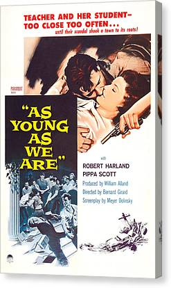 1950s Poster Art Canvas Print - As Young As We Are, Us Poster by Everett