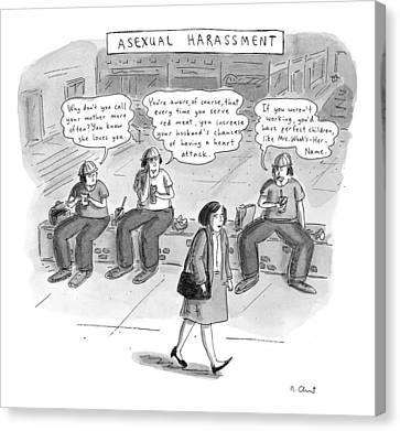 Asexual Harassment Canvas Print by Roz Chast