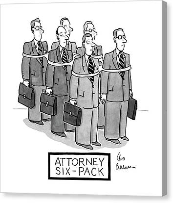 Attorney Six-pack Canvas Print by Leo Cullum