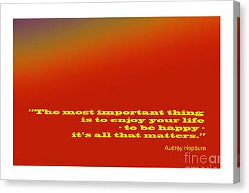 Audrey Hepburn Famous Quote Canvas Print by Enrique Cardenas-elorduy