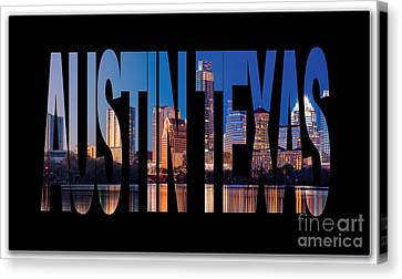 Austin Texas Canvas Print by Marvin Blaine