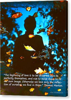 Autumn Leaves Art Fantasy In Water Reflections With Thomas Merton's Quote Canvas Print by Alex Khomoutov