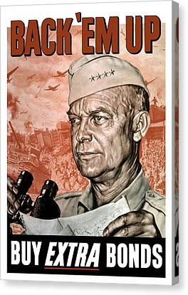 Back Em Up - General Eisenhower  Canvas Print by War Is Hell Store