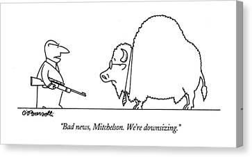 Bad News, Mitchelson.  We're Downsizing Canvas Print by Charles Barsotti