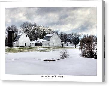 Barns At Holly Ridge Canvas Print by Terry Spencer