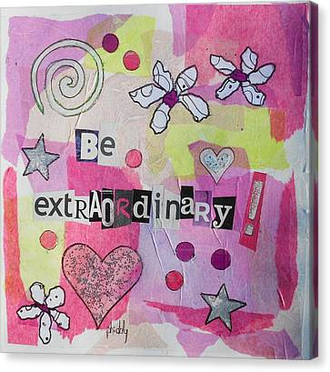 Be Extraordinary Canvas Print