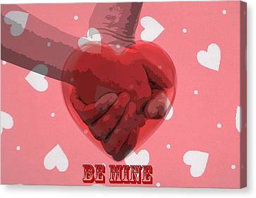 Be Mine Canvas Print by Dan Sproul