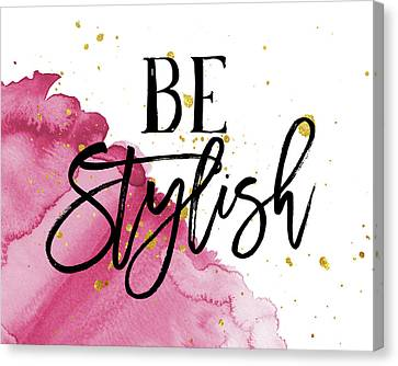 Be Stylish Canvas Print by Amy Cummings