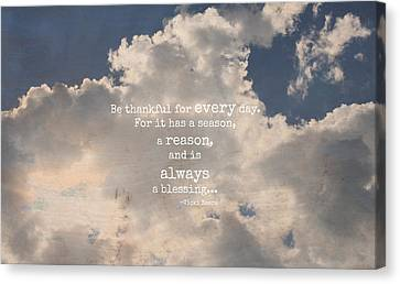 Be Thankful Canvas Print
