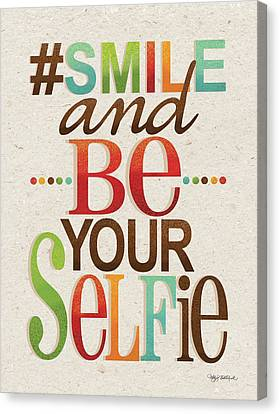 Word Art Canvas Print - Be Your Selfie by Kathy Middlebrook