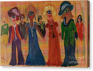 Be Yourself Be Proud Be Friendly Canvas Print by Rachel Carmichael