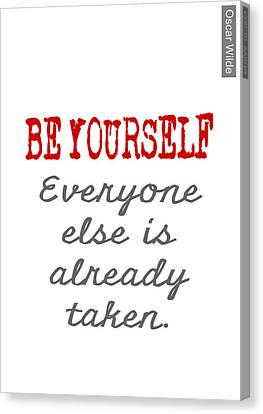 Be Yourself Oscar Wilde Quote Canvas Print by Nik Helbig