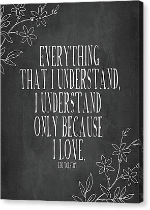 Because I Love Chalkboard Canvas Print by Amy Cummings