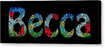 Becca - Customized Name Art Canvas Print by Sharon Cummings