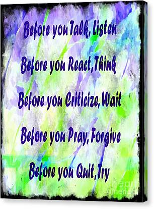 Before You Quit 2 Canvas Print by Barbara Griffin
