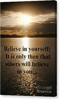 Canvas Print featuring the photograph Believe In Yourself by Polly Peacock