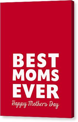 Best Moms Card- Red- Two Moms Mother's Day Card Canvas Print by Linda Woods