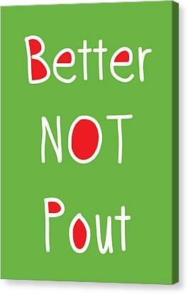 Better Not Pout - Green Red And White Canvas Print by Linda Woods