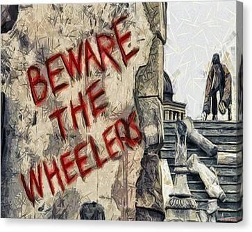 Beware The Wheelers Canvas Print by Joe Misrasi