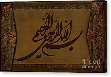 Bismillah Hir Rahman Nir Raheem Canvas Print by Saiyyidah Seema Zaidee