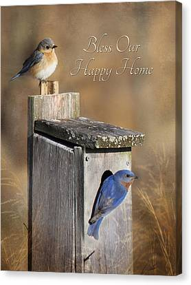 Bless Our Happy Home Canvas Print by Lori Deiter
