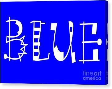 Blue - Primary Color - Letter Art Canvas Print by Barbara Griffin