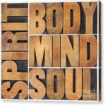 Canvas Print featuring the photograph Body Mind Soul And Spirit by Marek Uliasz