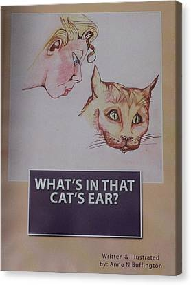 Book Cover For Whats In That Cats Ear A Children's Book  Canvas Print