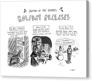 Bottom Of The Barrel Holiday Releases Canvas Print by Roz Chast