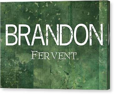 Brandon - Fervent Canvas Print by Christopher Gaston
