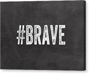 Survivor Art Canvas Print - Brave Card- Greeting Card by Linda Woods