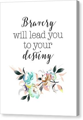 Bravery Destiny Canvas Print