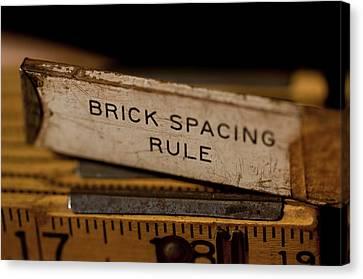 Brick Mason's Rule Canvas Print by Wilma  Birdwell