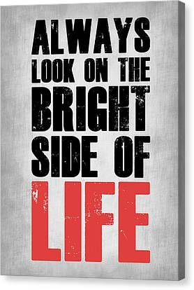 Bright Side Of Life Poster Poster 2 Canvas Print by Naxart Studio