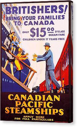 Britishers Bring Your Families To Canada Canvas Print