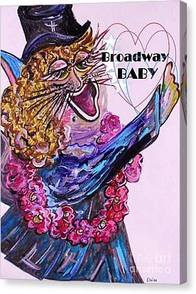 Broadway Baby Cat ... Hello Kitty ... Hello World Canvas Print by Eloise Schneider