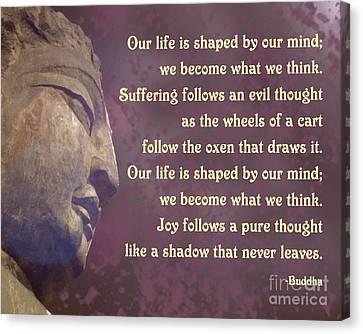 Canvas Print featuring the digital art Buddha Mind Shapes Life by Ginny Gaura