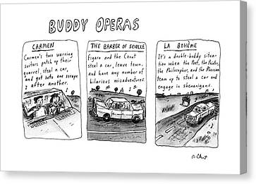 Buddy Operas Canvas Print by Roz Chast