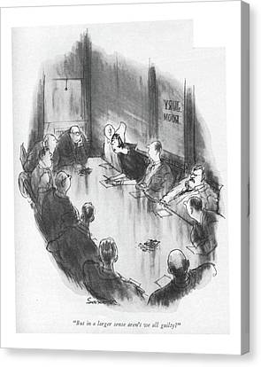 Trial Canvas Print - But In A Larger Sense Aren't We All Guilty? by Charles Saxon