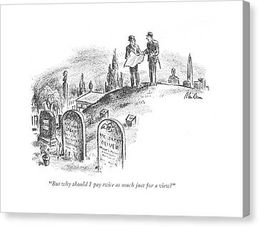 Graveyard Canvas Print - But Why Should I Pay Twice As Much by Alan Dunn