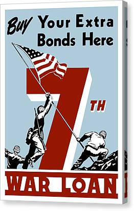Buy Your Extra Bonds Here Canvas Print by War Is Hell Store