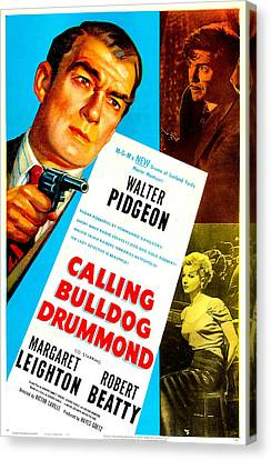 Calling Bulldog Drummond, Us Poster Canvas Print by Everett