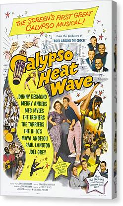 1950s Poster Art Canvas Print - Calypso Heat Wave, Us Poster Art, The by Everett