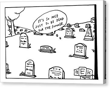 Captionless. In The Middle Of A Cemetery Canvas Print by Bruce Eric Kaplan